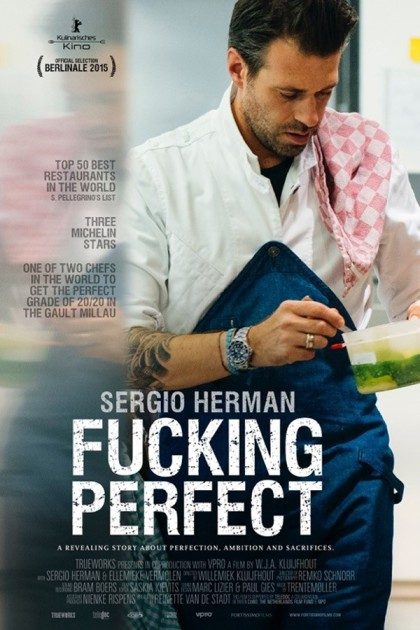 Sergio-Herman-Fucking-Perfect